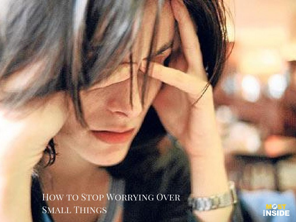 How to Stop Worrying