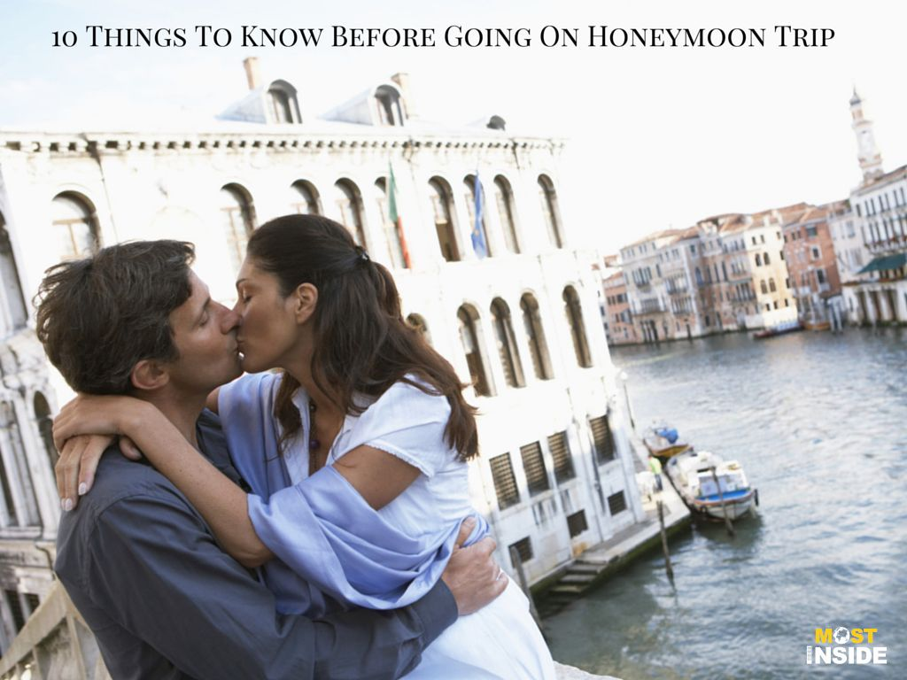 Things To Know Before Going On Honeymoon Trip