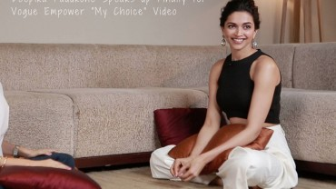 Deepika Padukone Speaks about Vogue Empower My Choice Video