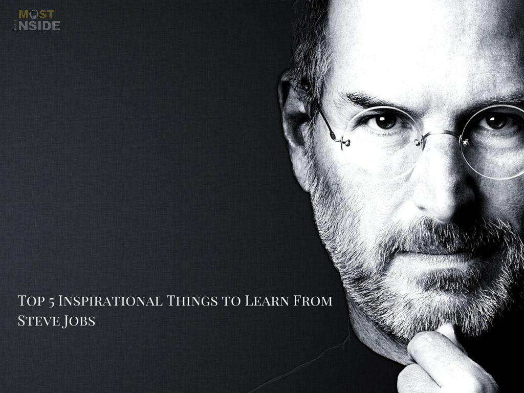 Things to Learn From Steve Jobs
