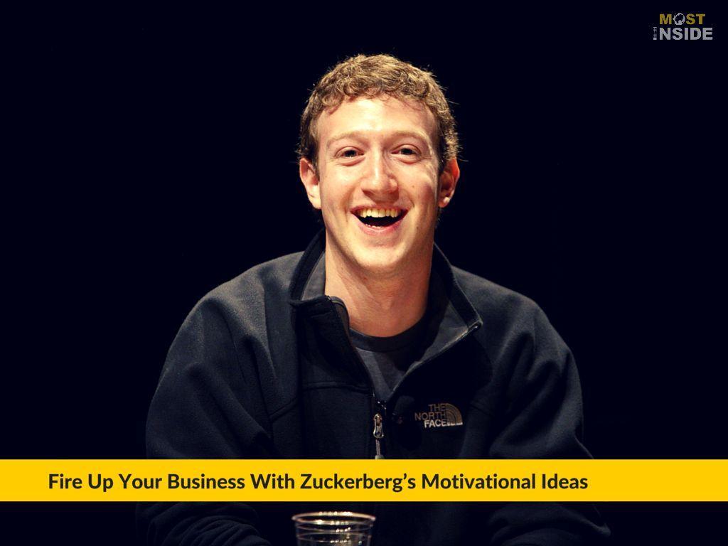 Mark Zuckerberg's Motivational Ideas