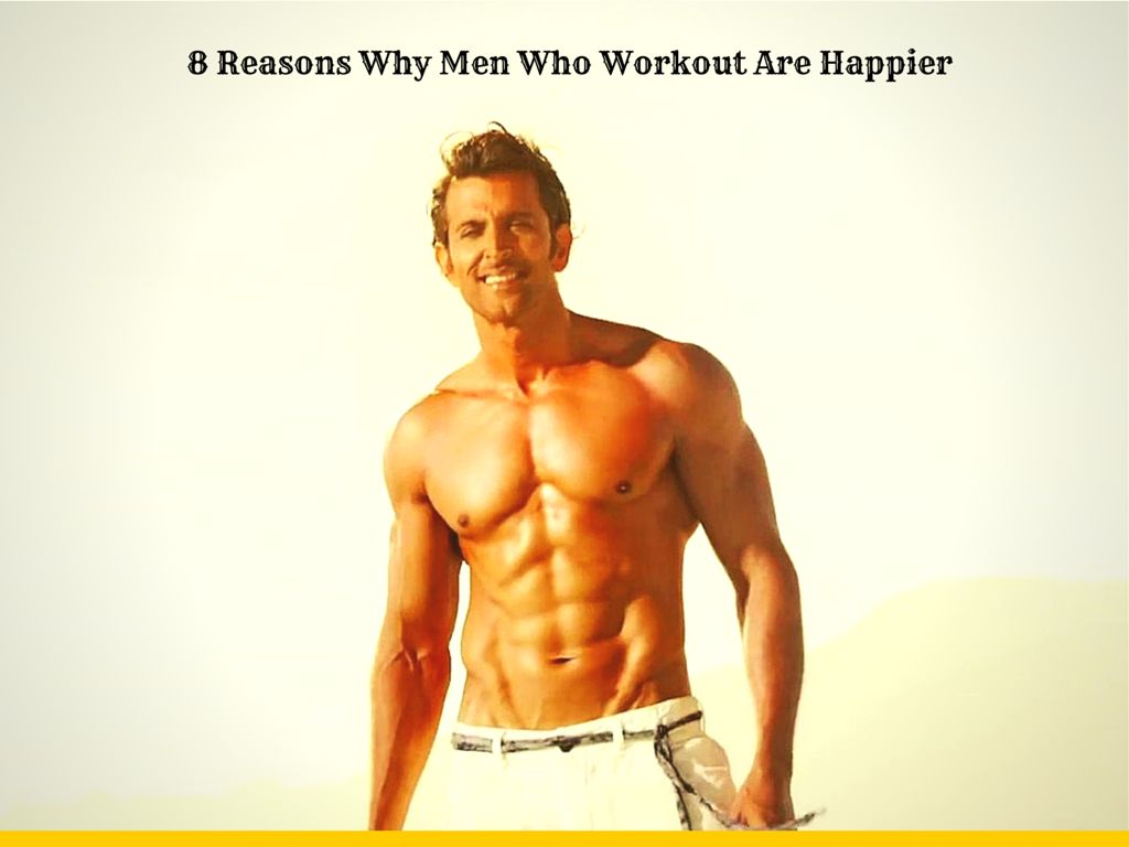 Reasons why men who workout are happier
