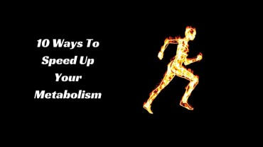 Ways to speed up your metabolism