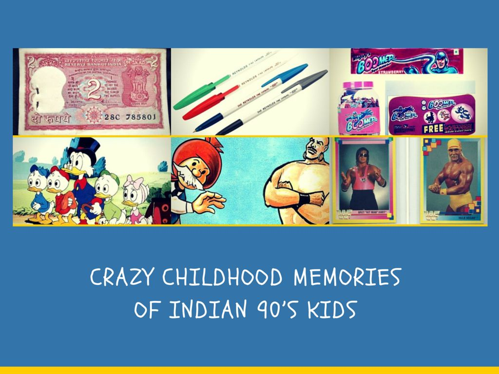 Childhood memories of indian 90's kids