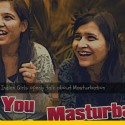 Indian Girls About Masturbation