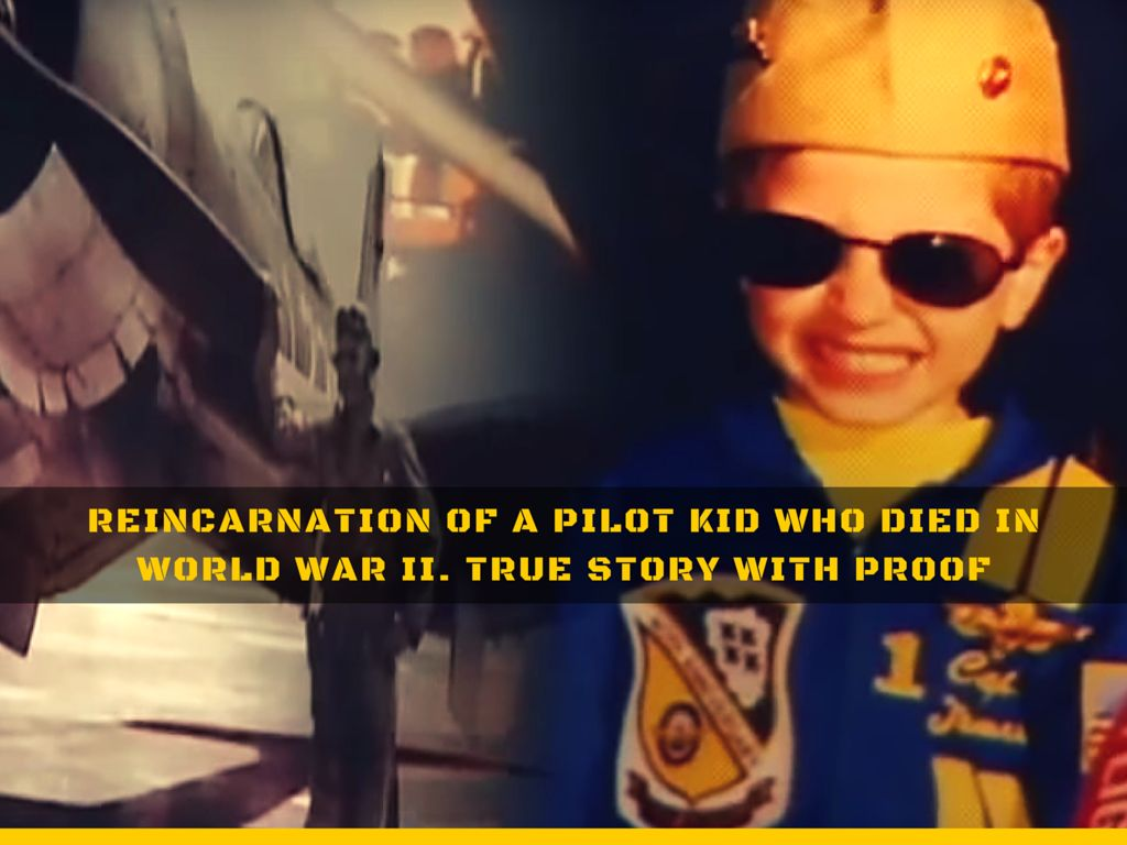 Reincarnation Of A Pilot Kid Who Died In World War II True Story With Proof