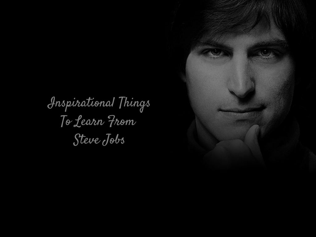 inspirational things from steve jobs