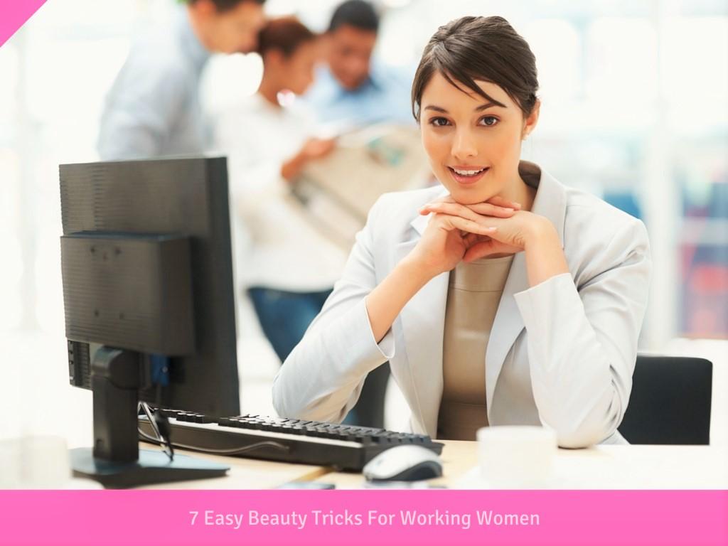 Working Women Beauty Tricks