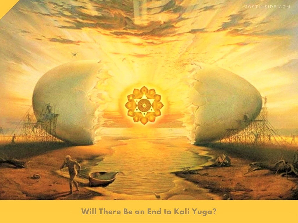 Will There Be an End to Kali Yuga?