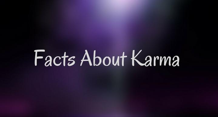 Karma Facts