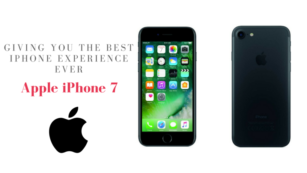 iPhone 7 Experience