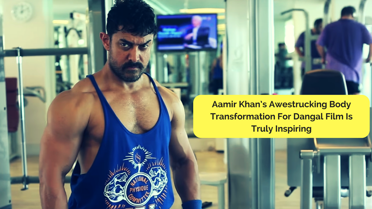 Aamir Khans Awestrucking Body Transformation For Dangal Film Is