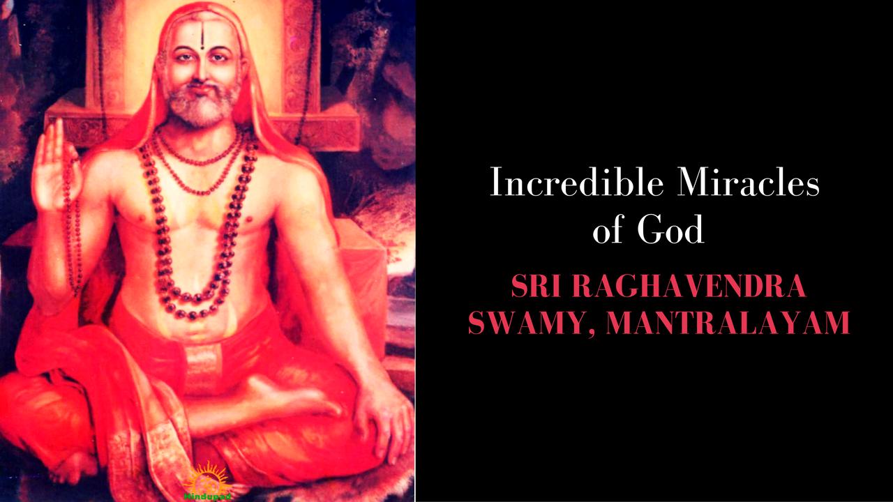 Miracles of Sri Raghavendra Swamy