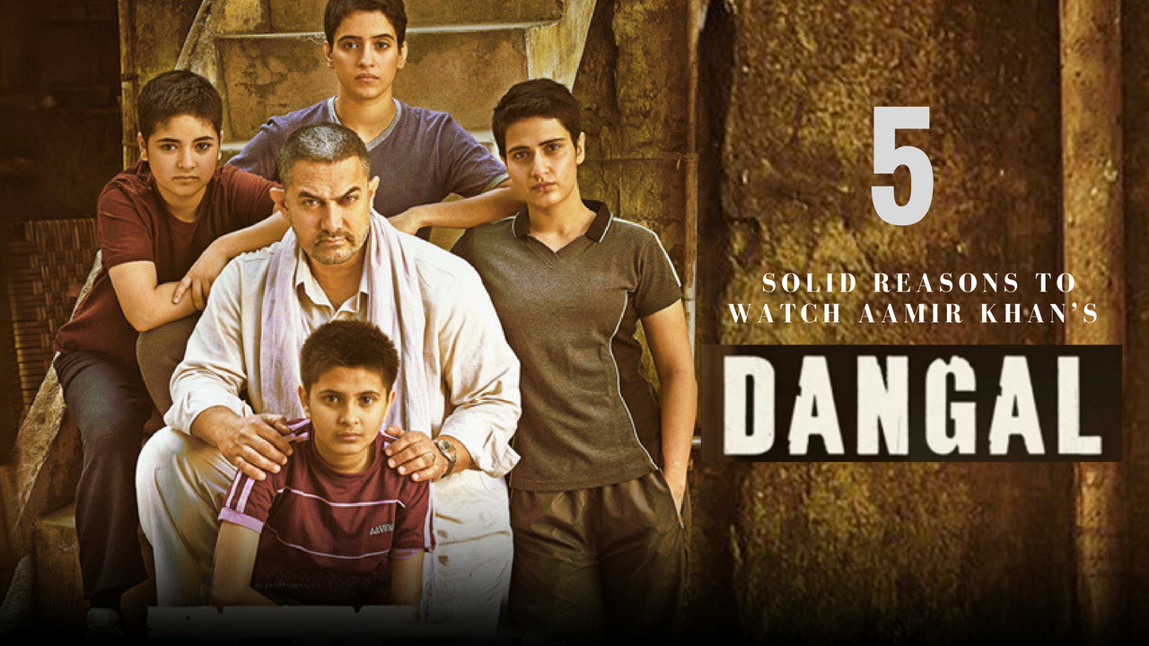 Reasons to Watch Dangal