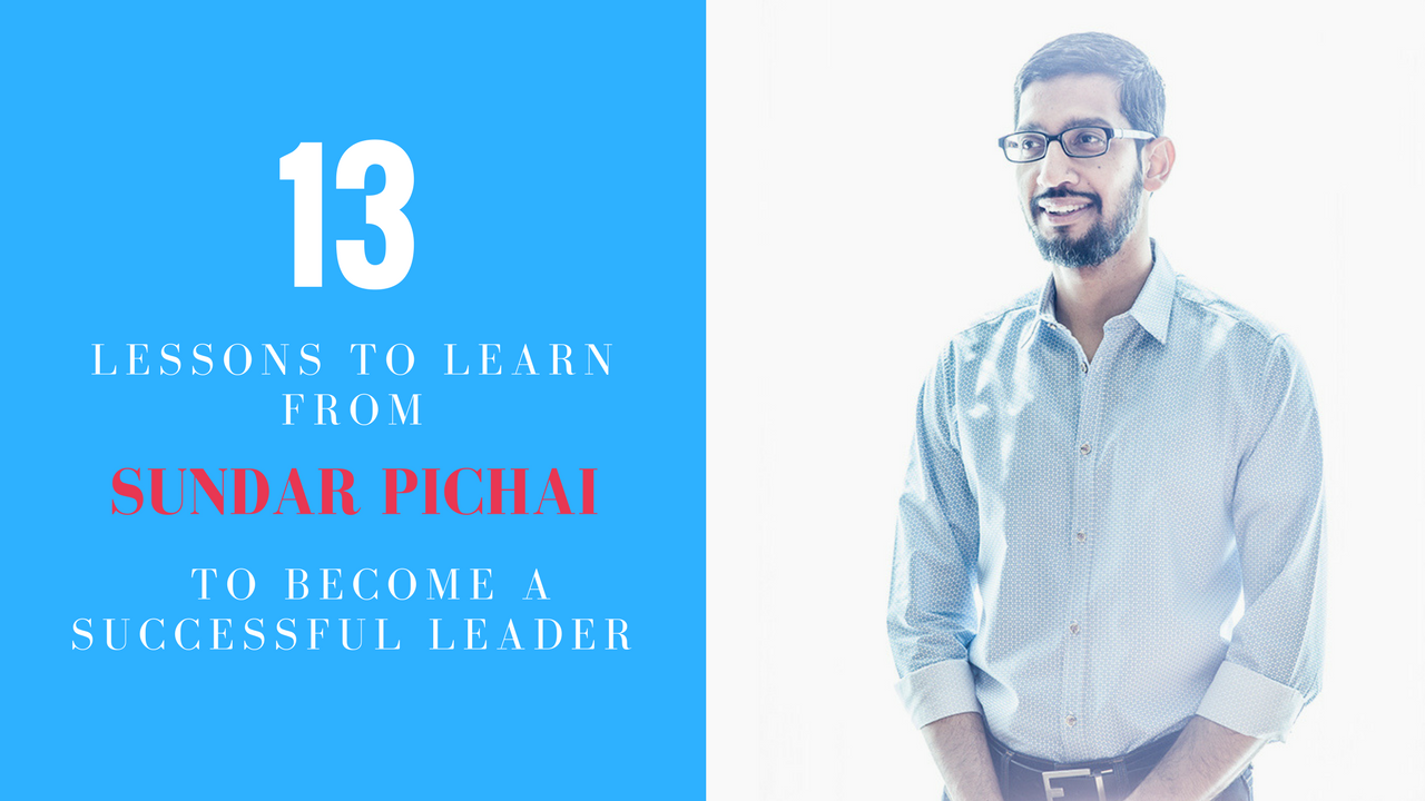 Learn From Sundar Pichai