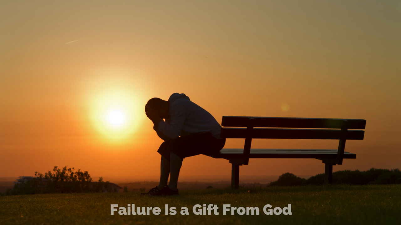 Failure Is a Gift