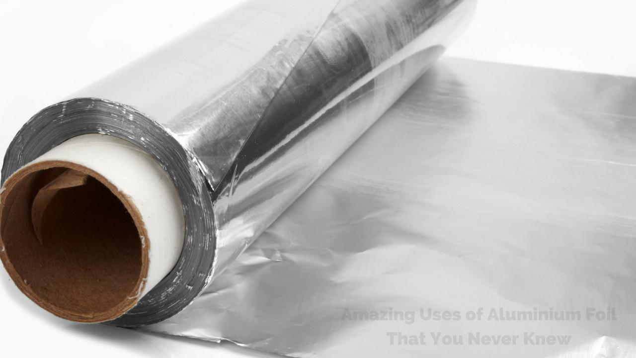 Home Uses of Aluminium Foil