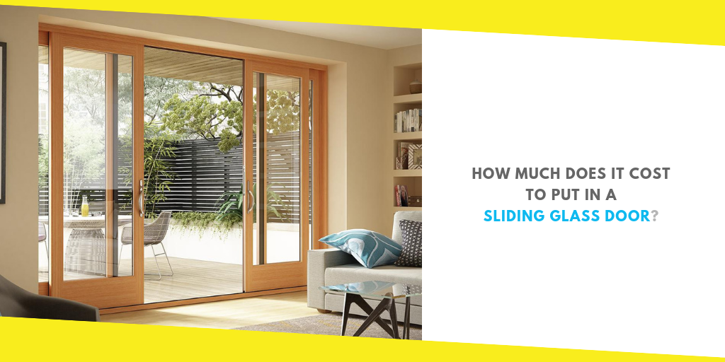 How Much Does It Cost To Put In A Sliding Gl Door